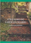 O balsamo do labor da cigarra