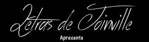 Letras de Joinville Apresenta